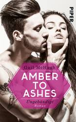 Amber to Ashes – Ungebändigt