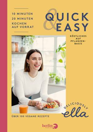 Deliciously Ella - Quick & Easy