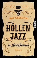 Höllenjazz in New Orleans