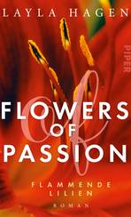 Flowers of Passion – Flammende Lilien