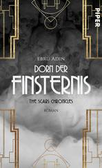The Scars Chronicles: Dorn der Finsternis
