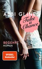 Take a Chance – Begehrt