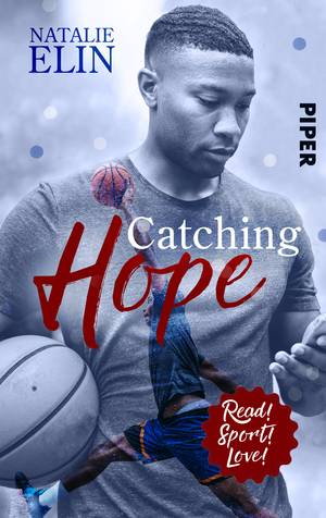 Catching Hope - Leighton und Kaleb (Read! Sport! Love!)