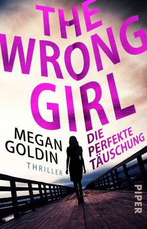 The Wrong Girl – Die perfekte Täuschung