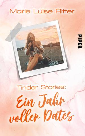 Tinder Stories: Ein Jahr voller Dates