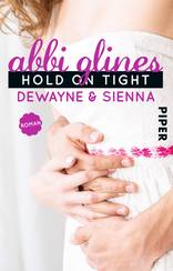 Hold On Tight – Dewayne und Sienna