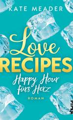 Love Recipes – Happy Hour fürs Herz