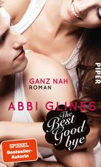 The Best Goodbye – Ganz nah