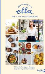Deliciously Ella. The Plant-Based Cookbook