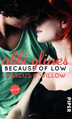 Because of Low – Marcus und Willow