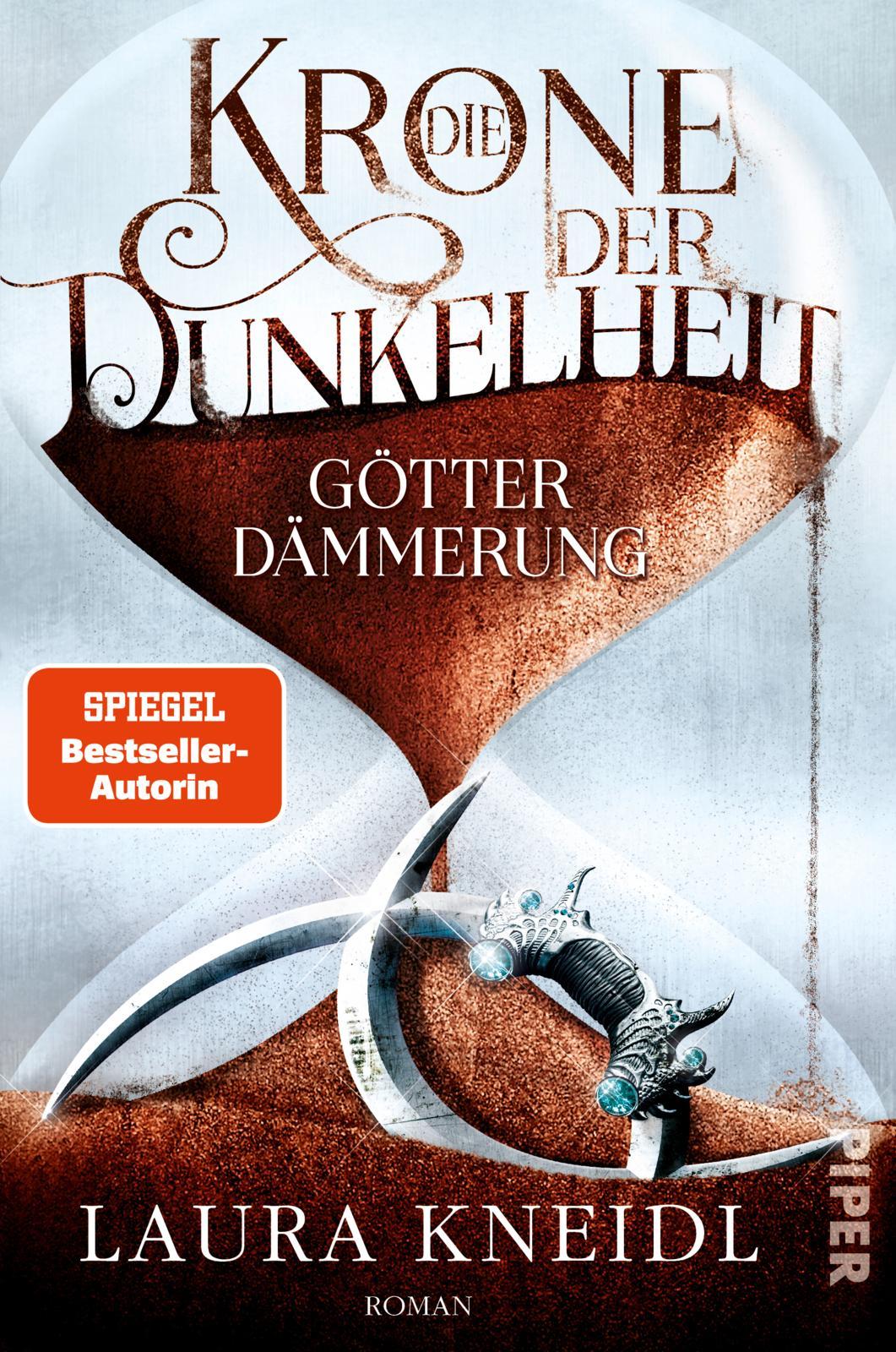Bücherblog. Neuerscheinungen. Buchcover. Die Krone der Dunkelheit - Götterdämmerung (Band 3) von Laura Kneidl. Jugendbuch. Fantasy. Piper Verlag.