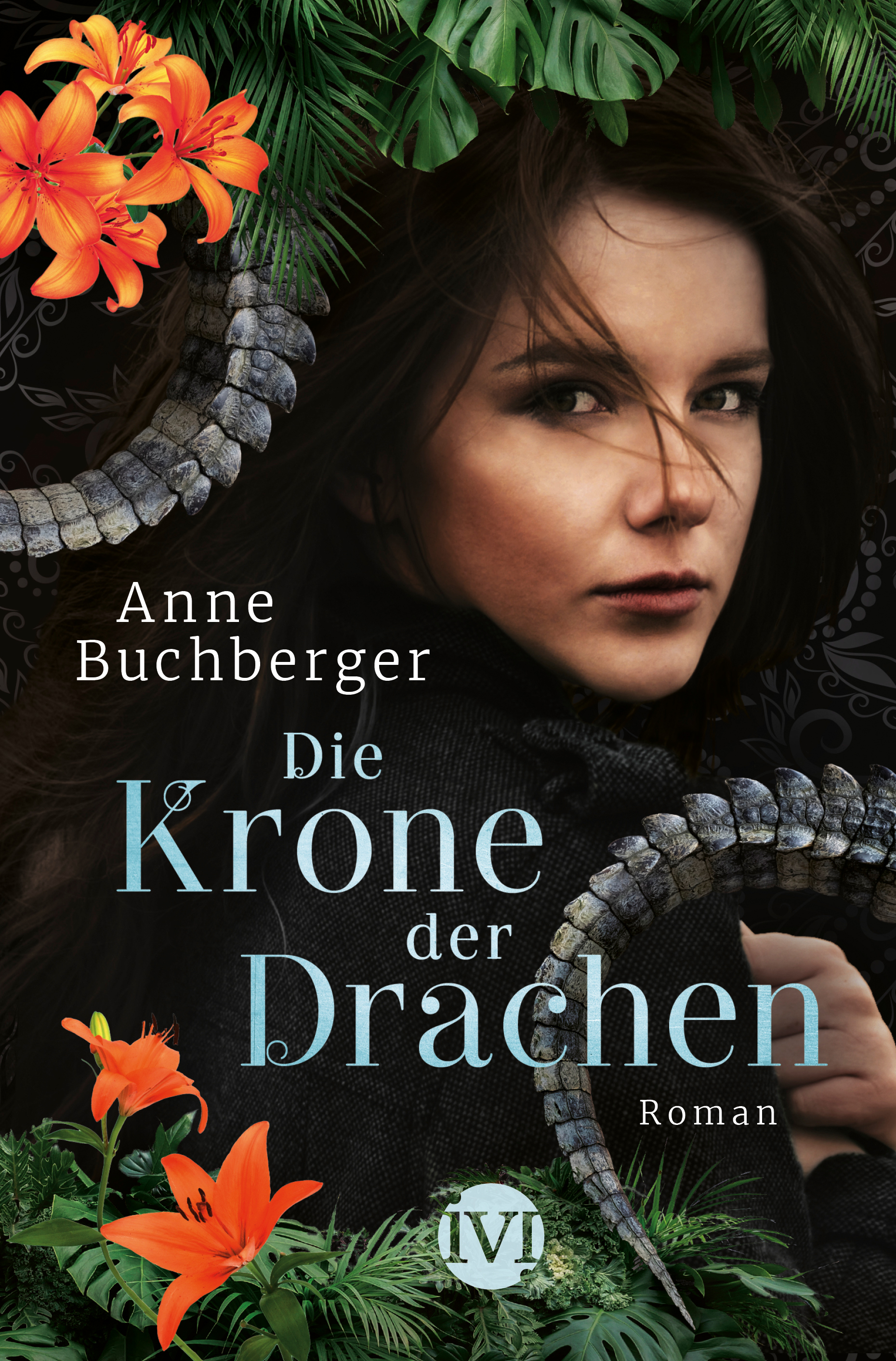 Bücherblog. Buchcover. Die Krone der Drachen von Anne Buchberger. Fantasy. Jugendbuch. Piper.