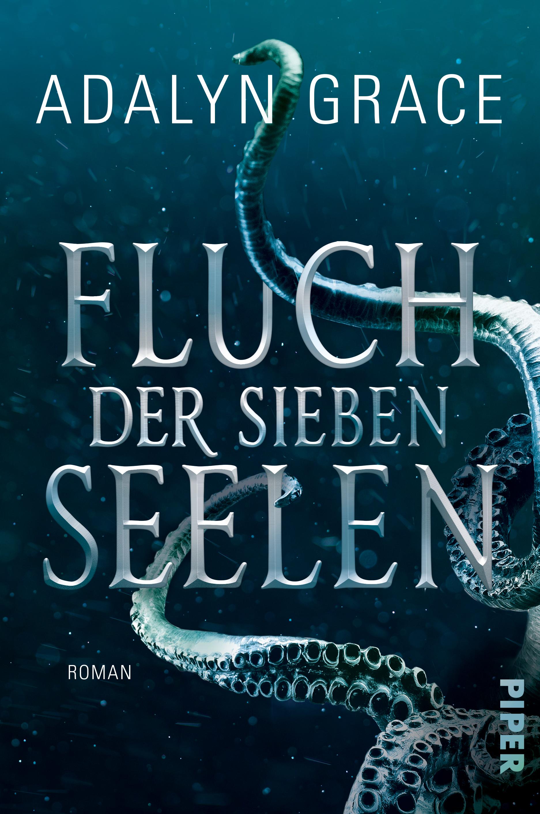 Bücherblog. Buchcover. Fluch der sieben Seelen (Band 1) von Adalyn Grace. Fantasy. Piper.