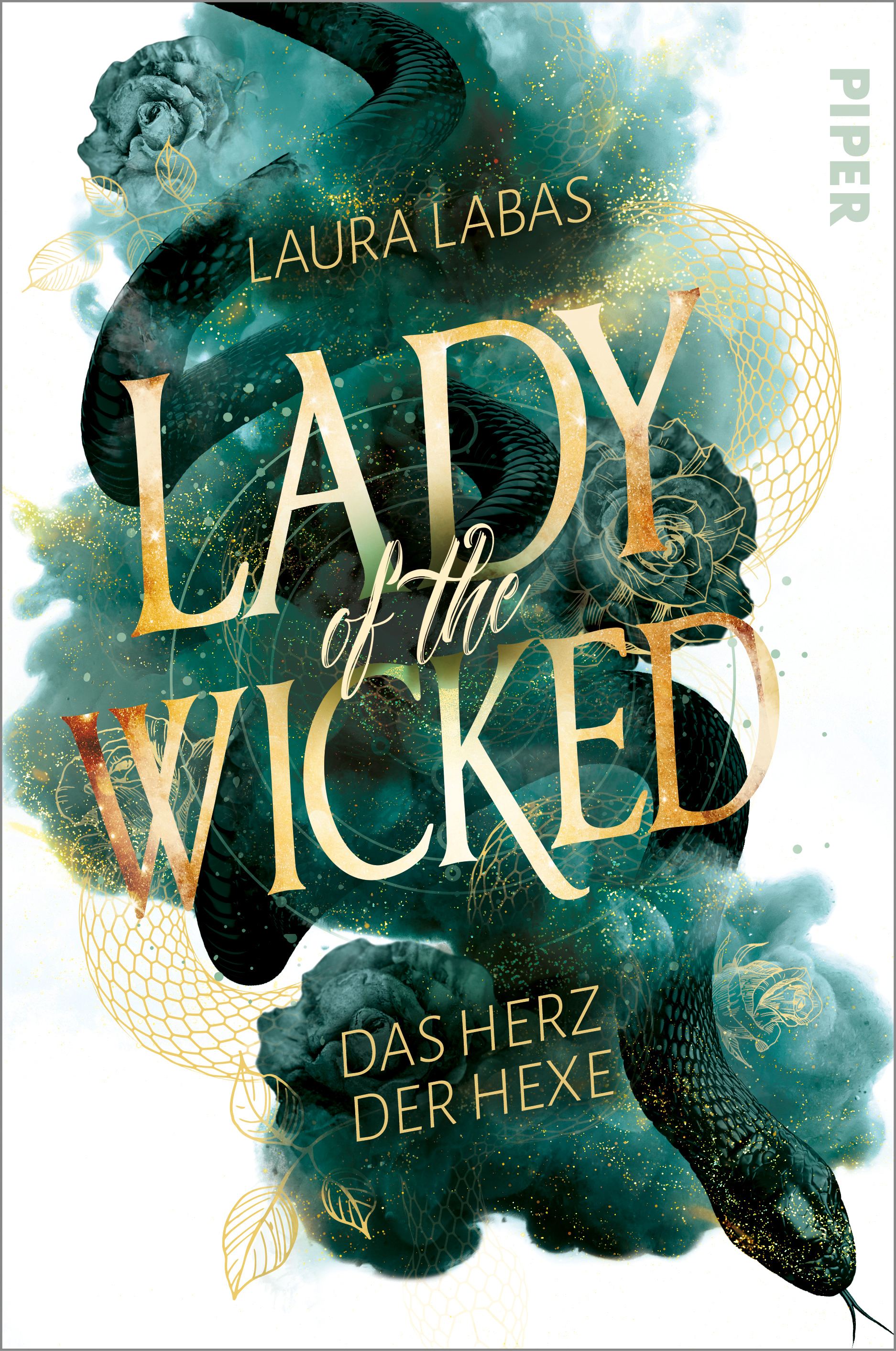 Bücherblog. Neuerscheinungen. Buchcover. Lady of the Wicked - Das Herz der Hexe (Band 1) von Laura Labas. Fantasy. Piper.