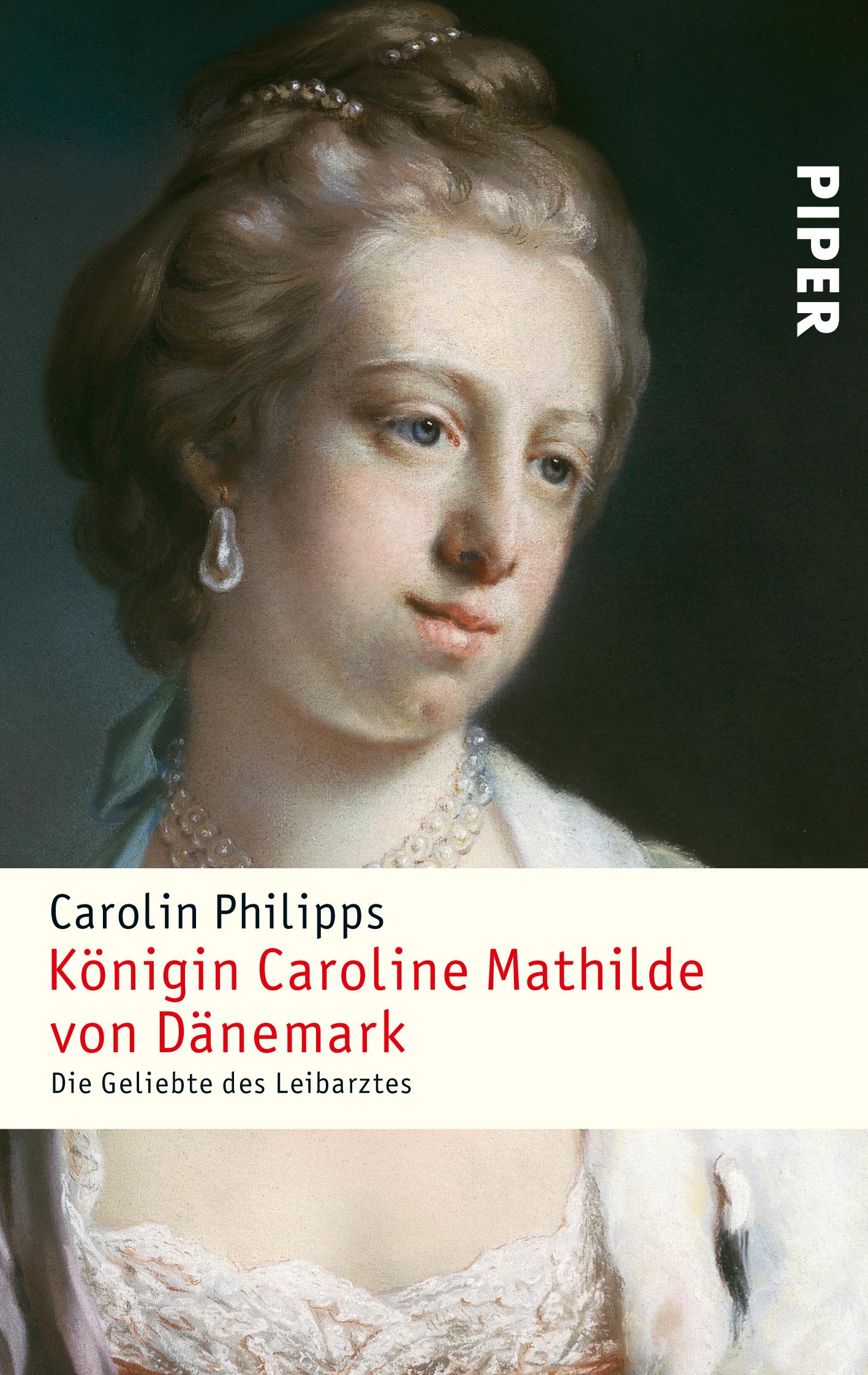 Königin Caroline Mathilde Von Dänemark Von Carolin Philipps