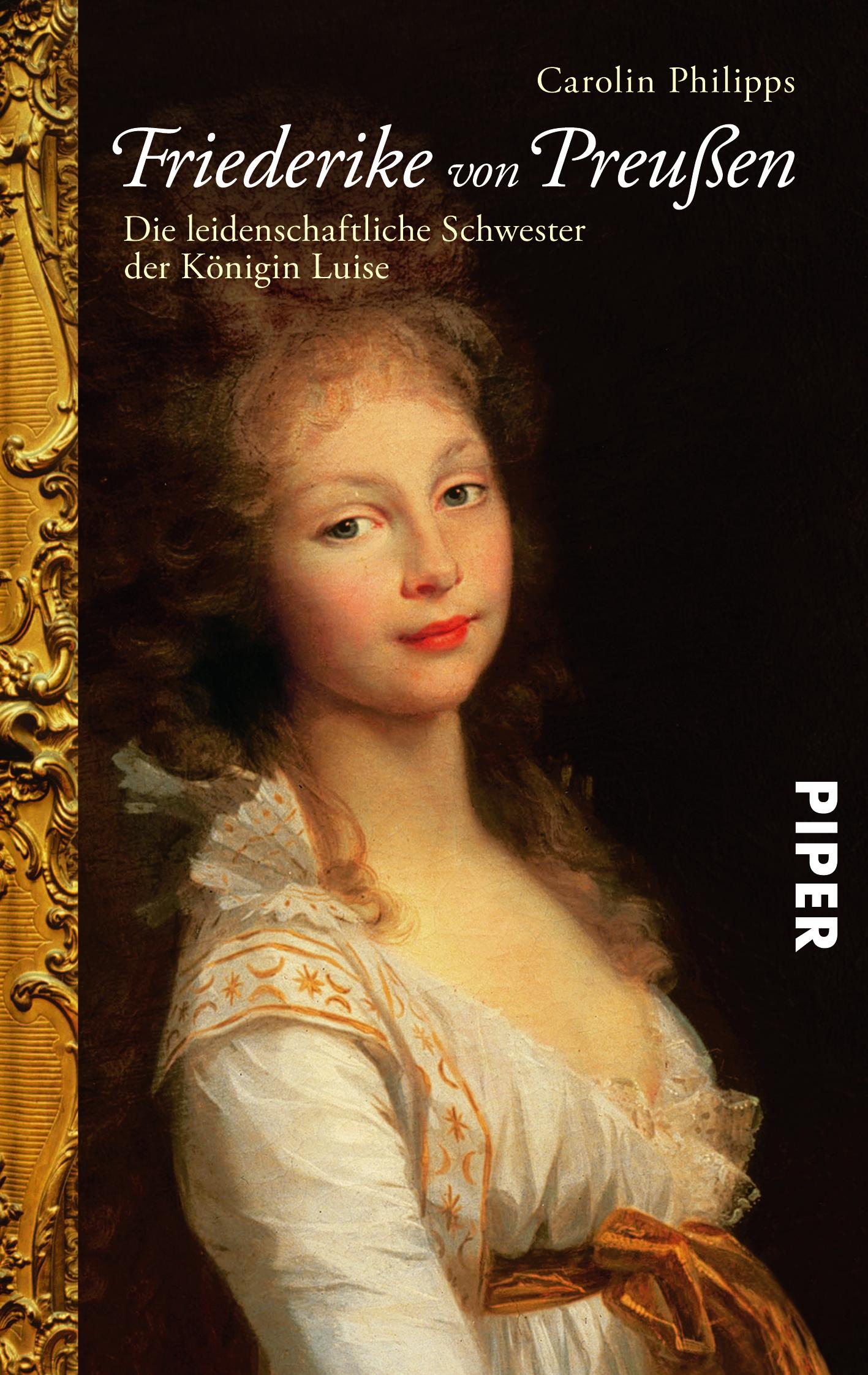 Friederike Von Preußen Von Carolin Philipps