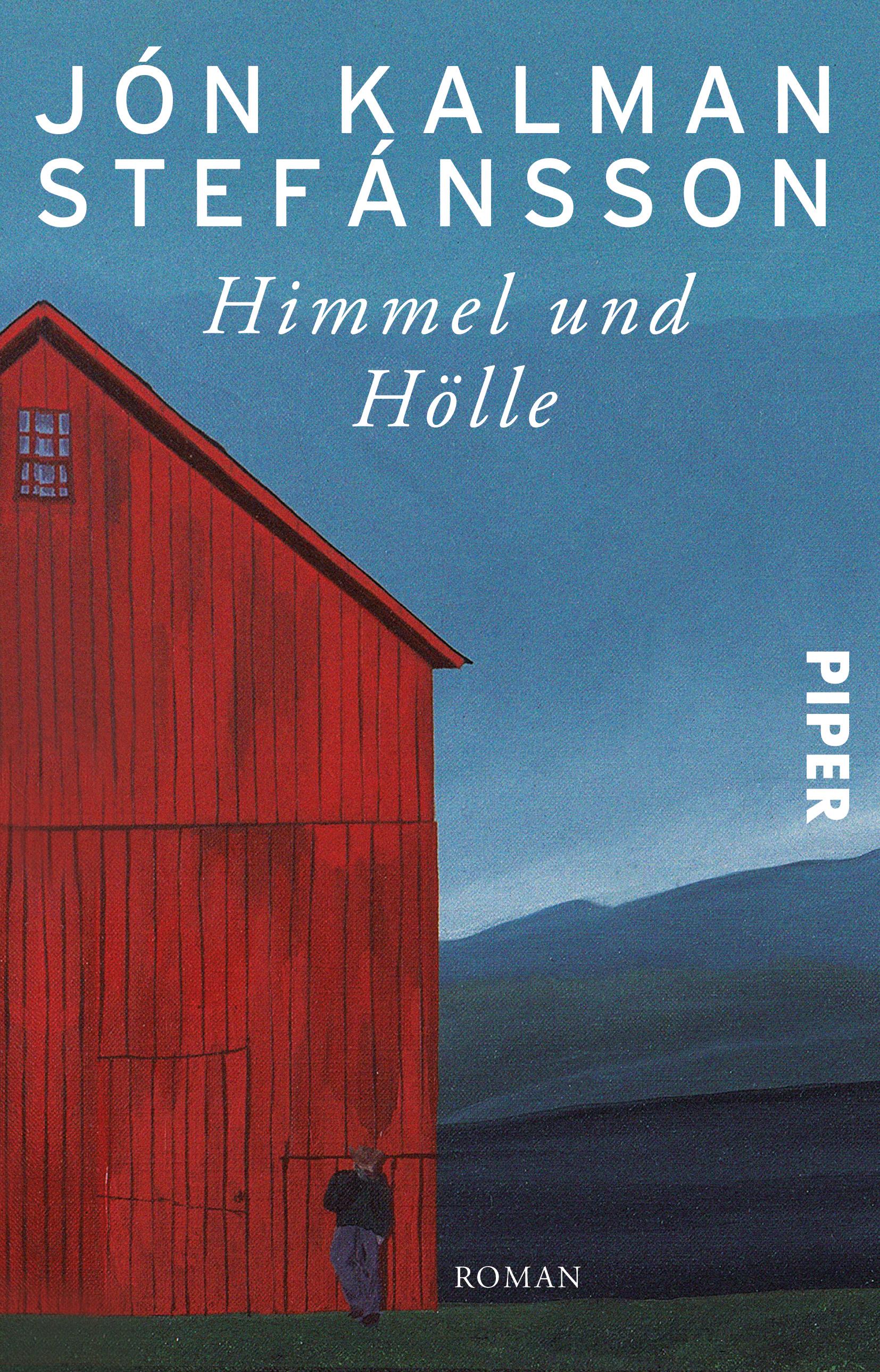 Himmel und Hölle von Jón Kalman Stefánsson  PIPER